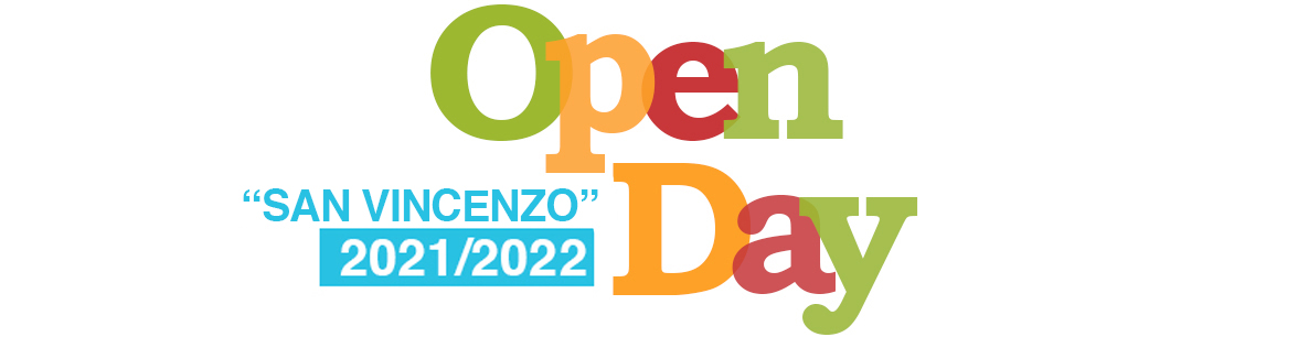 [MP-SVFE] OPEN DAY a.s.2021-2022 - Scuola SAN VINCENZO